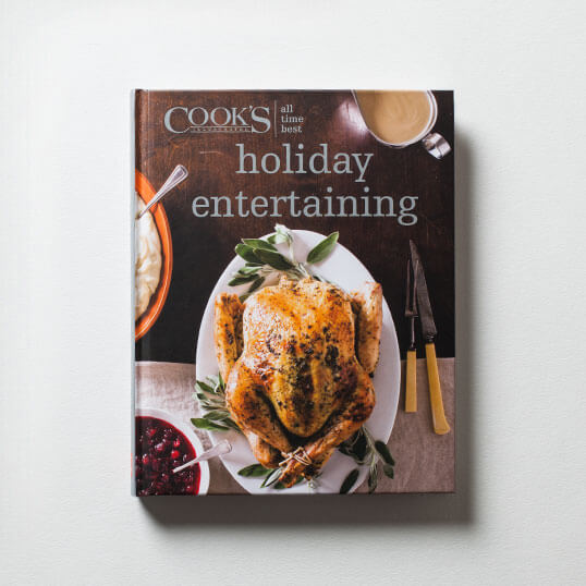 Cook's Illustrated All-Time Best Holiday Entertaining