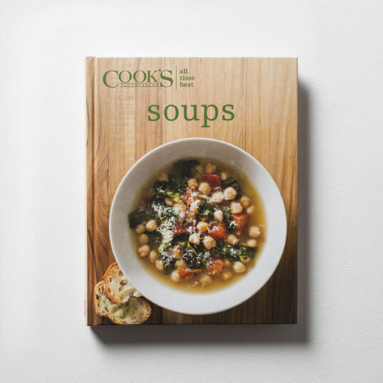 Cook's Illustrated All-Time Best Soups