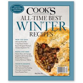 Cook's Illustrated Best-Ever Winter Recipes 2016 Special Collector's Issue