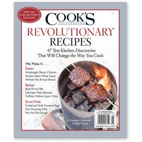 Cook's Illustrated Revolutionary Recipes Special Issue