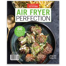 America's Test Kitchen Air Fryer Perfection Special Issue