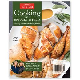 America's Test Kitchen Cooking with Bridget & Julia Special Issue