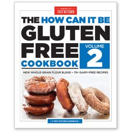 The How Can It Be Gluten-Free Cookbook: Volume 2