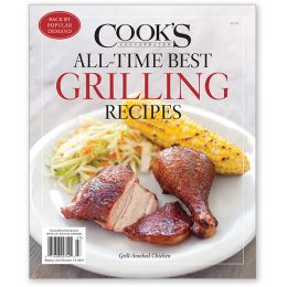 Cook's Illustrated All-Time Best Grilling Recipes 2019 Special Issue