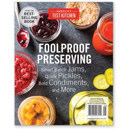 America's Test Kitchen Foolproof Preserving Special Issue
