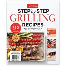 America's Test Kitchen Step-by-Step Grilling Recipes 2016 Special Issue