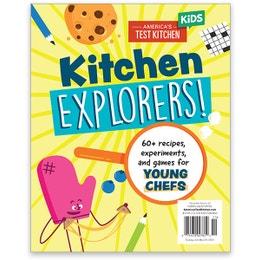 America's Test Kitchen Kids Kitchen Explorers Special Issue